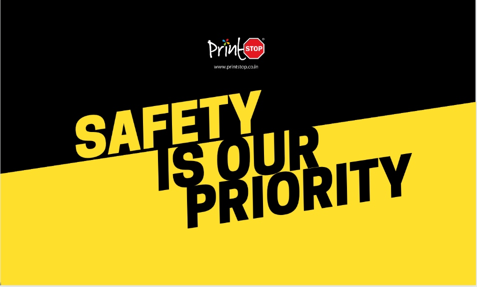 Safety measures in the times of adversity by PrintStop