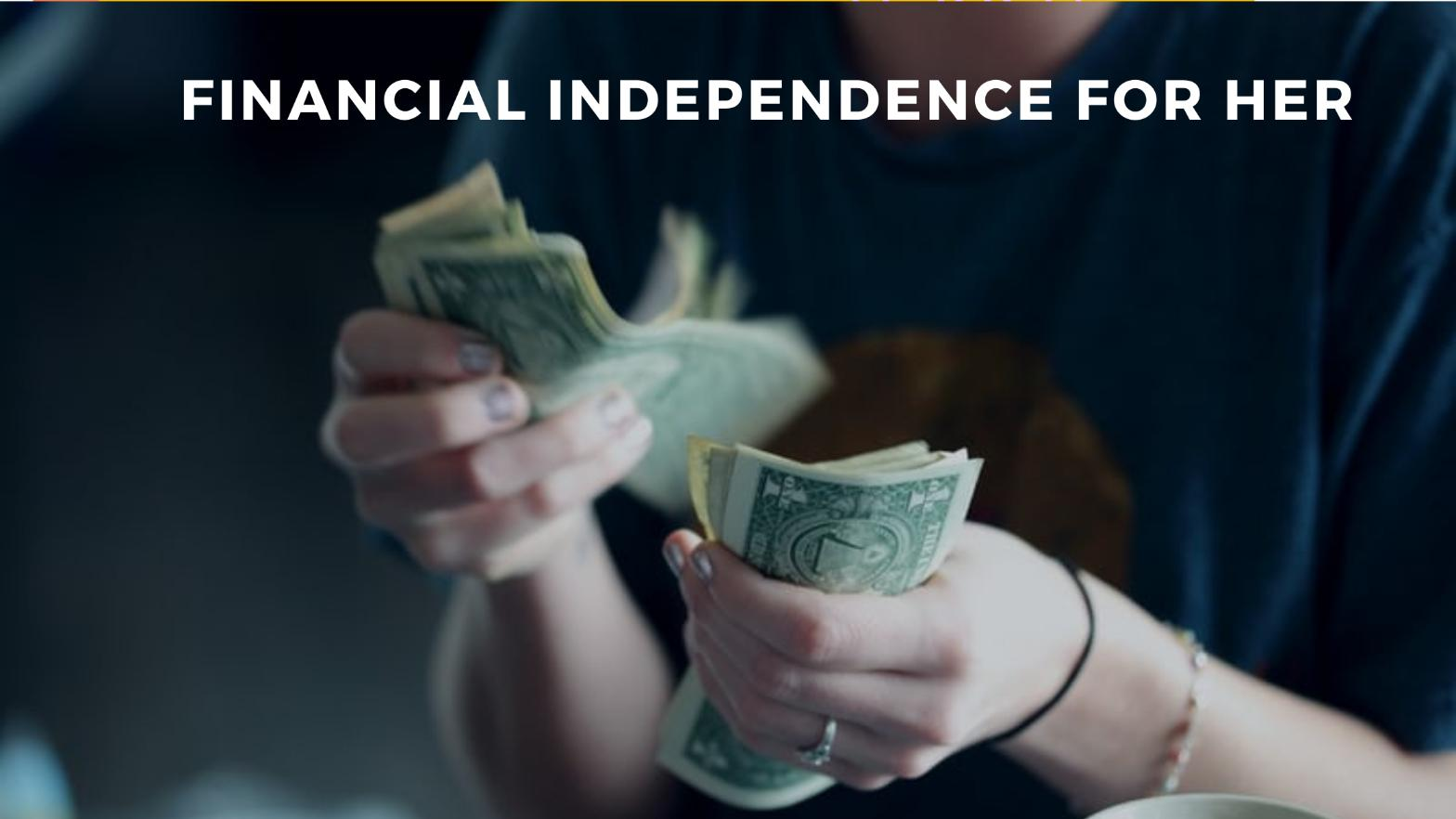 Financial Independence for Her