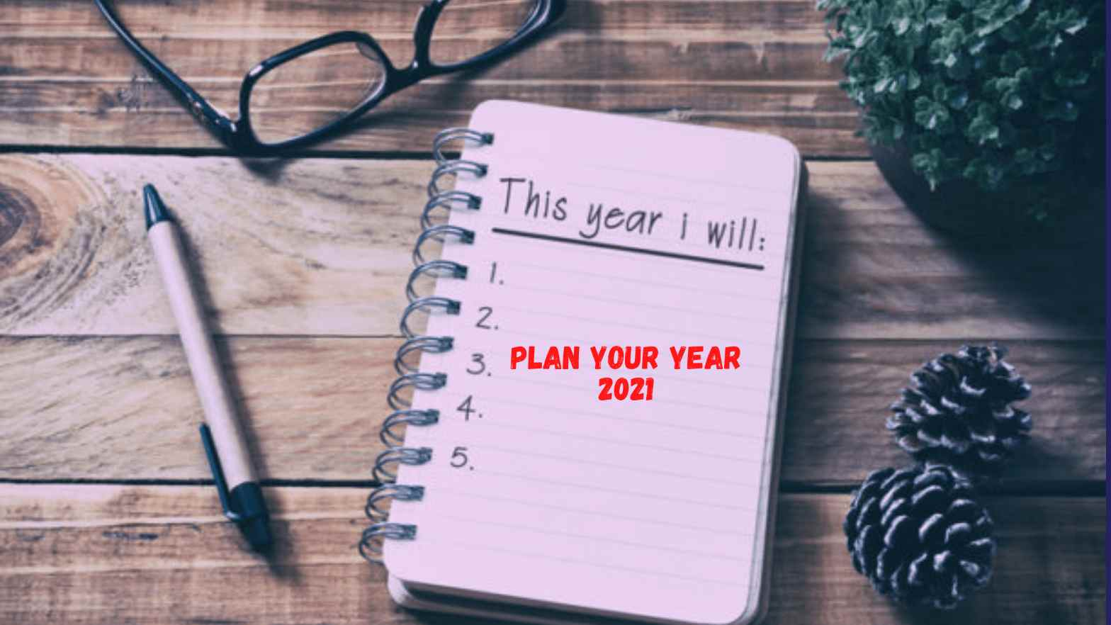 Plan your Year 2021